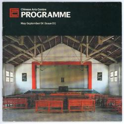 Brochure 'Chinese Arts Centre Programme May - September 04 [Issue 01]'
