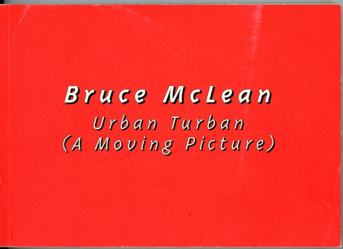 Urban Turban (A moving Picture) : Bruce McLean (United Kingdom: 1995)