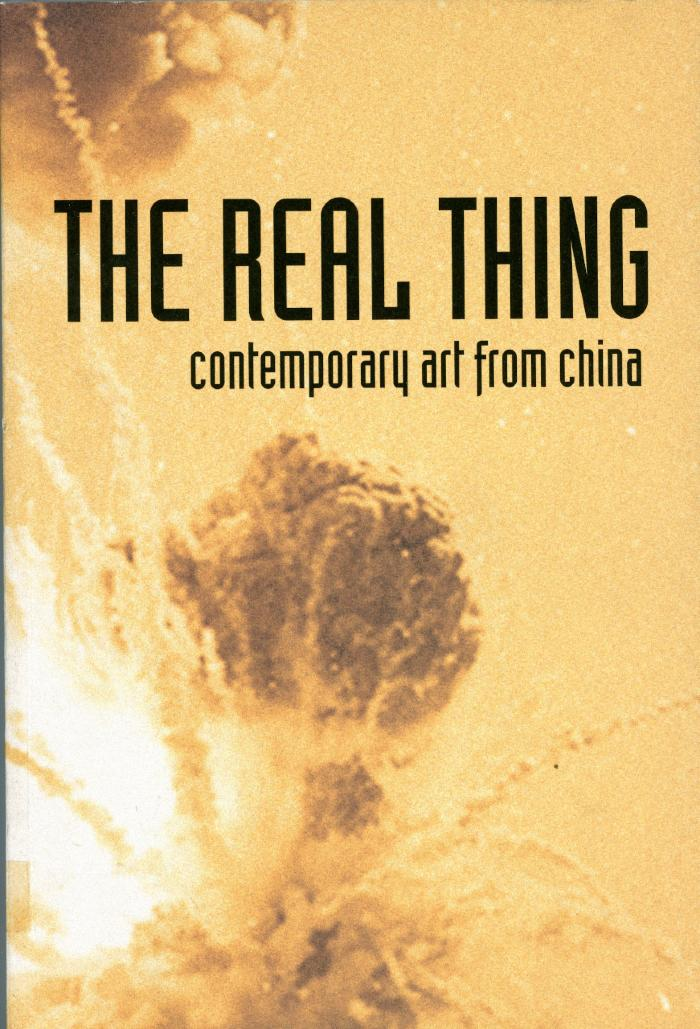 The Real Thing: Contemporary Art from China (United Kingdom, 2007)