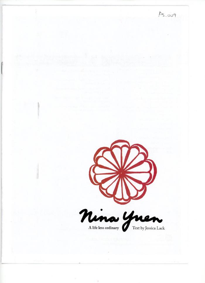 Nina Yuen: A Life Less Ordinary, (2013: United Kingdom)